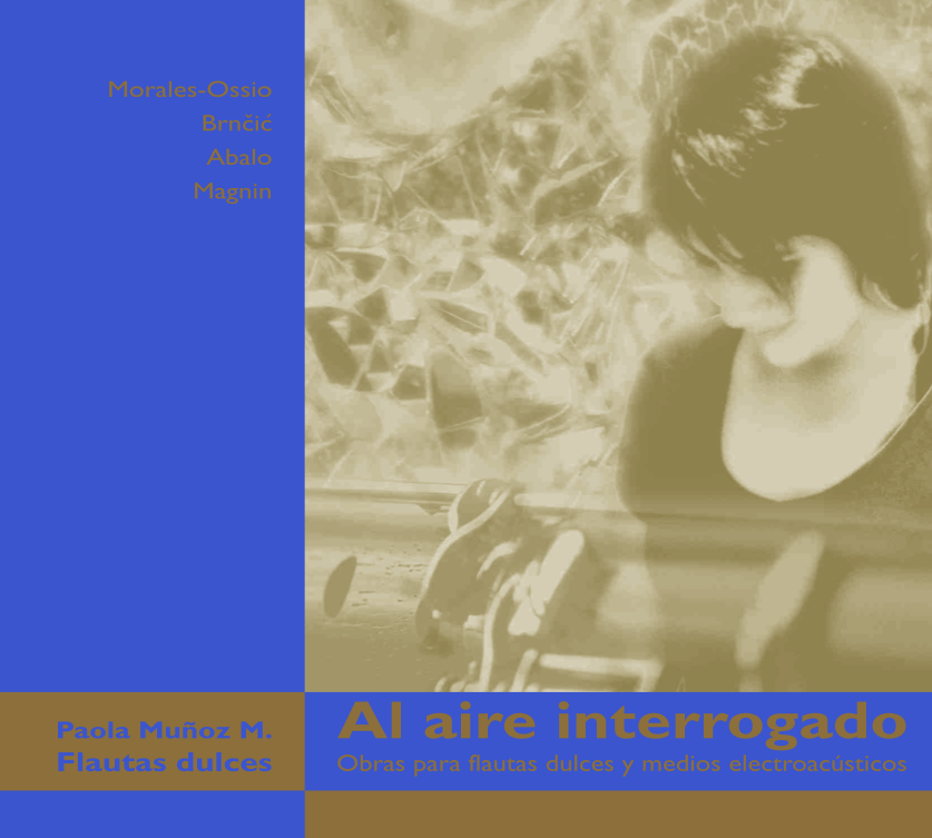 Al aire interrogado / Paola Muñoz M. - Flautas dulces